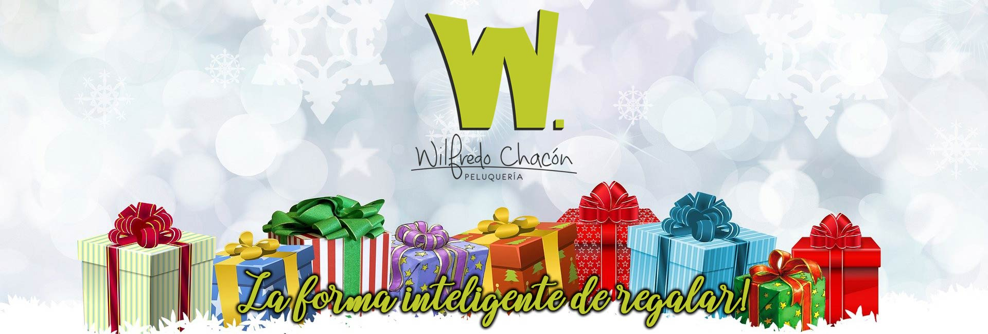 La forma más inteligente de regalar, la encuentras en Wilfredo Chacón Peluquerías